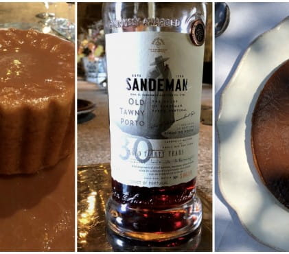 Caramel-flavoured desserts and tawny port