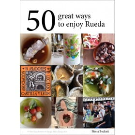 50 great ways to enjoy Rueda